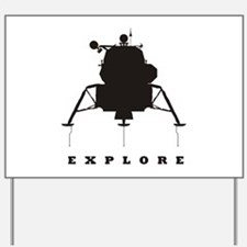 Lunar Module / Explore Yard Sign
