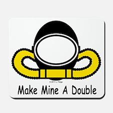 Make Mine A Double Mousepad