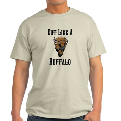 Cut Like A Buffalo Light T-Shirt