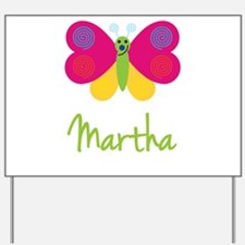 Martha The Butterfly Yard Sign