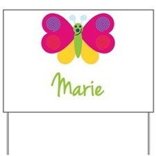 Marie The Butterfly Yard Sign