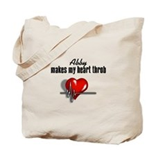 Abby makes my heart throb Tote Bag