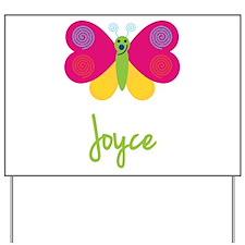 Joyce The Butterfly Yard Sign