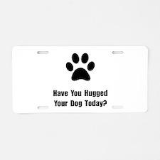 Hugged Dog Aluminum License Plate