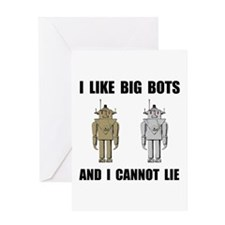 I Like Big Bots Greeting Card