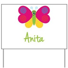 Anita The Butterfly Yard Sign