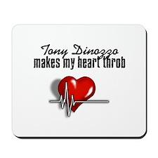 Tony Dinozzo makes my heart throb Mousepad