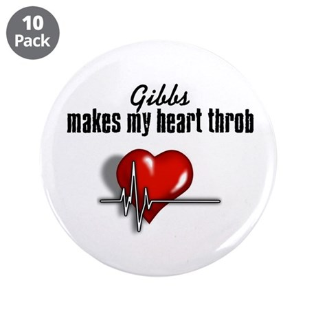 "Gibbs makes my heart throb 3.5"" Button (10 pack)"