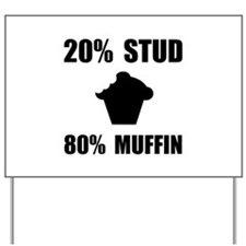 Mostly Muffin Yard Sign