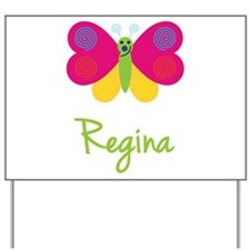 Regina The Butterfly Yard Sign