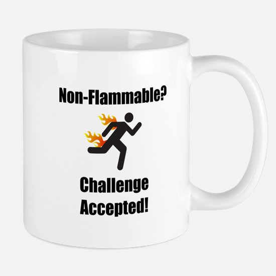 Non Flammable Mug