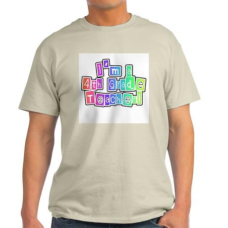 4th Grade Teacher Ash Grey T-Shirt