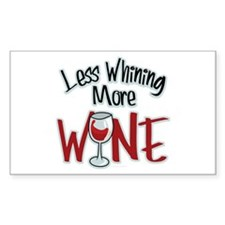 Less Whining More Wine Decal