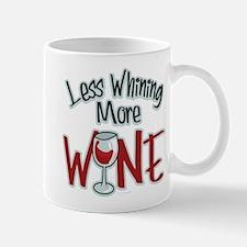 Less Whining More Wine Mug