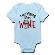 Less Whining More Wine Infant Bodysuit