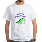 Rawr to Brain Cancer! White T-Shirt