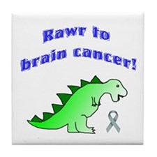 Rawr to Brain Cancer! Tile Coaster