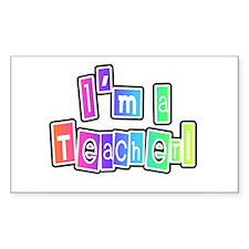 I'm a Teacher Rectangle Decal
