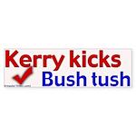 Kerry Kicks Bush Tush Bumper Sticker