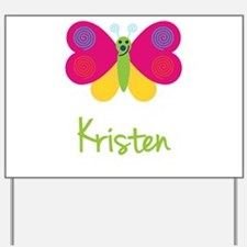 Kristen The Butterfly Yard Sign