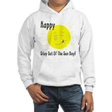 Happy Stay Out Of The Sun Day Hoodie