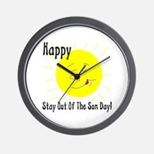 Happy Stay Out Of The Sun Day Wall Clock