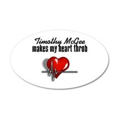 Timothy McGee makes my heart throb 22x14 Oval Wall