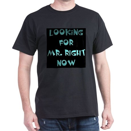 Looking for Mr.Right Now