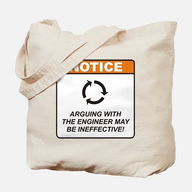Engineer / Argue Tote Bag