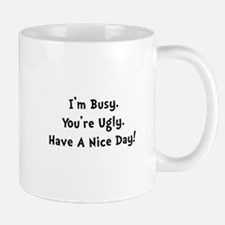 I'm Busy Mug