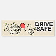 Drive Safe Bumper Bumper Sticker