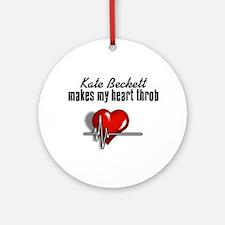 Kate Beckett makes my heart throb Ornament (Round)