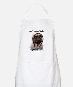 Ain't nothin' but a pug thang-Apron