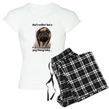 Ain't nothin' but a pug thang-Women's Pajamas