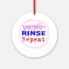 Love, Rinse, Repeat Ornament (Round)