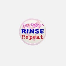 Love, Rinse, Repeat Mini Button (10 pack)