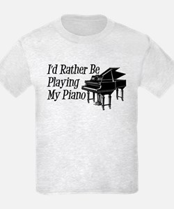 I'd Rather Be Playing My Piano T-Shirt