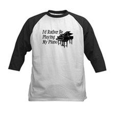 I'd Rather Be Playing My Piano Tee