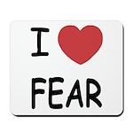 I heart fear Mousepad