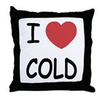 I heart cold Throw Pillow