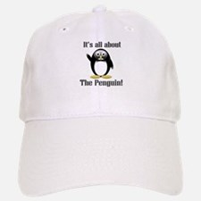 It's all about the Penguin Baseball Baseball Cap