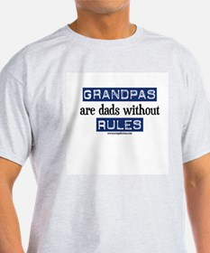 Grandpas are...rules! T-Shirt