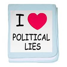 I heart political lies baby blanket