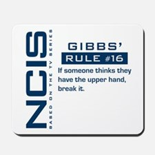 NCIS Gibbs' Rule #16 Mousepad