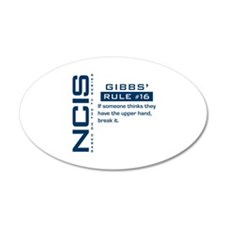 NCIS Gibbs' Rule #16 22x14 Oval Wall Peel