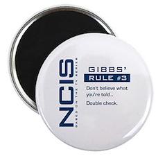 NCIS Gibbs' Rule #3 Magnet