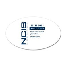 NCIS Gibbs' Rule #3 22x14 Oval Wall Peel