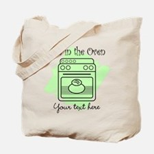 Bun in the Oven (green) Tote Bag