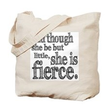 She is Fierce Shakespeare Tote Bag