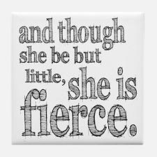 She is Fierce Shakespeare Tile Coaster